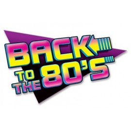 Back to the 80's Sign Cutout 60cm