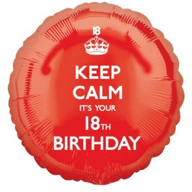 45cm Keep Calm It's Your 18th Birthday