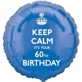 45cm Keep Calm It's Your 60th Birthday